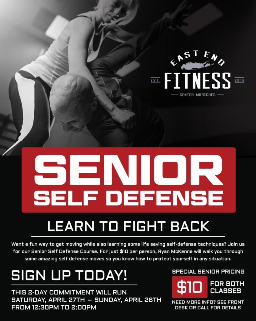 Senior Self Defense Flyer, Saturday, April 27th - Sunday April 28th