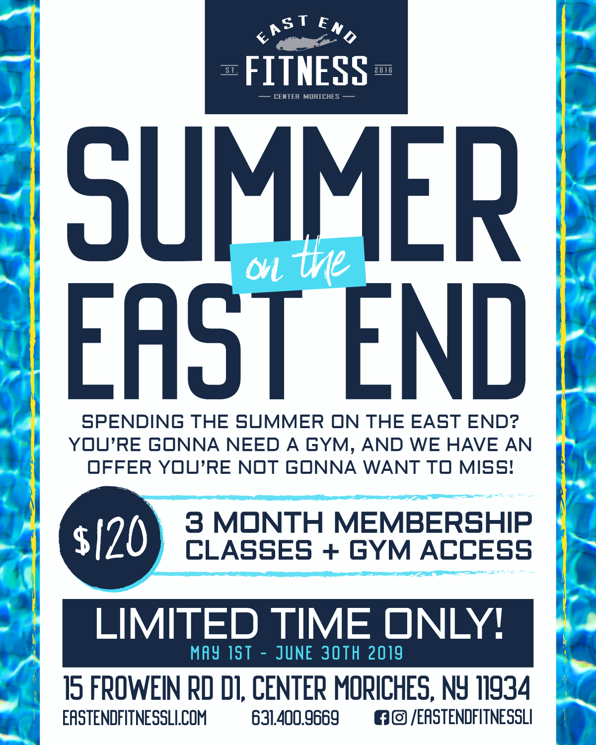 Summer on the East End Flyer, $120 for a three month membership from May 1st to June 30th