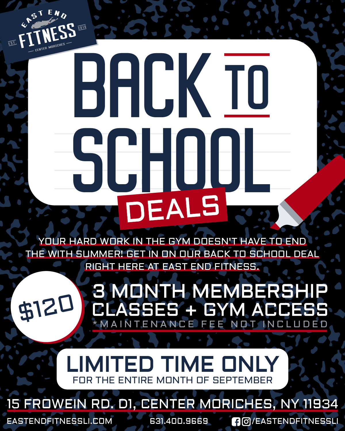 Flyer for Back to School deals, enjoy a 3 month membership with classes and gym access for $120, maintenance fee not included. Only available for the month of September