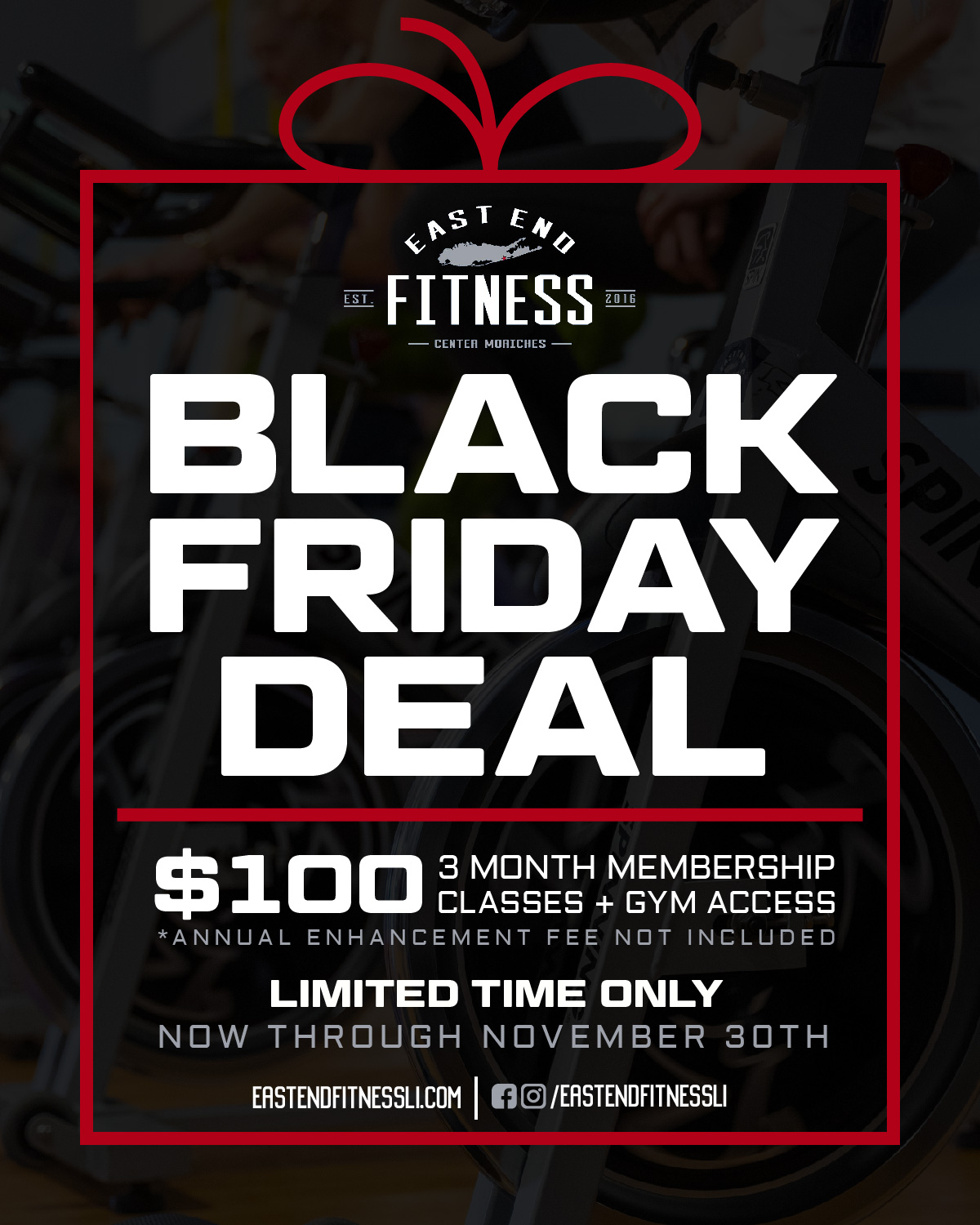 Flyer for Black Friday Deal, $100 for a 3 month membership classes and gym access. Annual enhancement fee not included. Limited time only. Now through November 30th.
