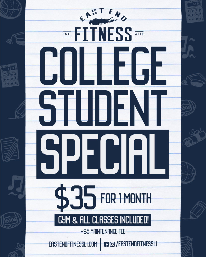 Flyer for College Student Special. $35 for 1 month, gym and all classes included. Plus $5 maintenance fee