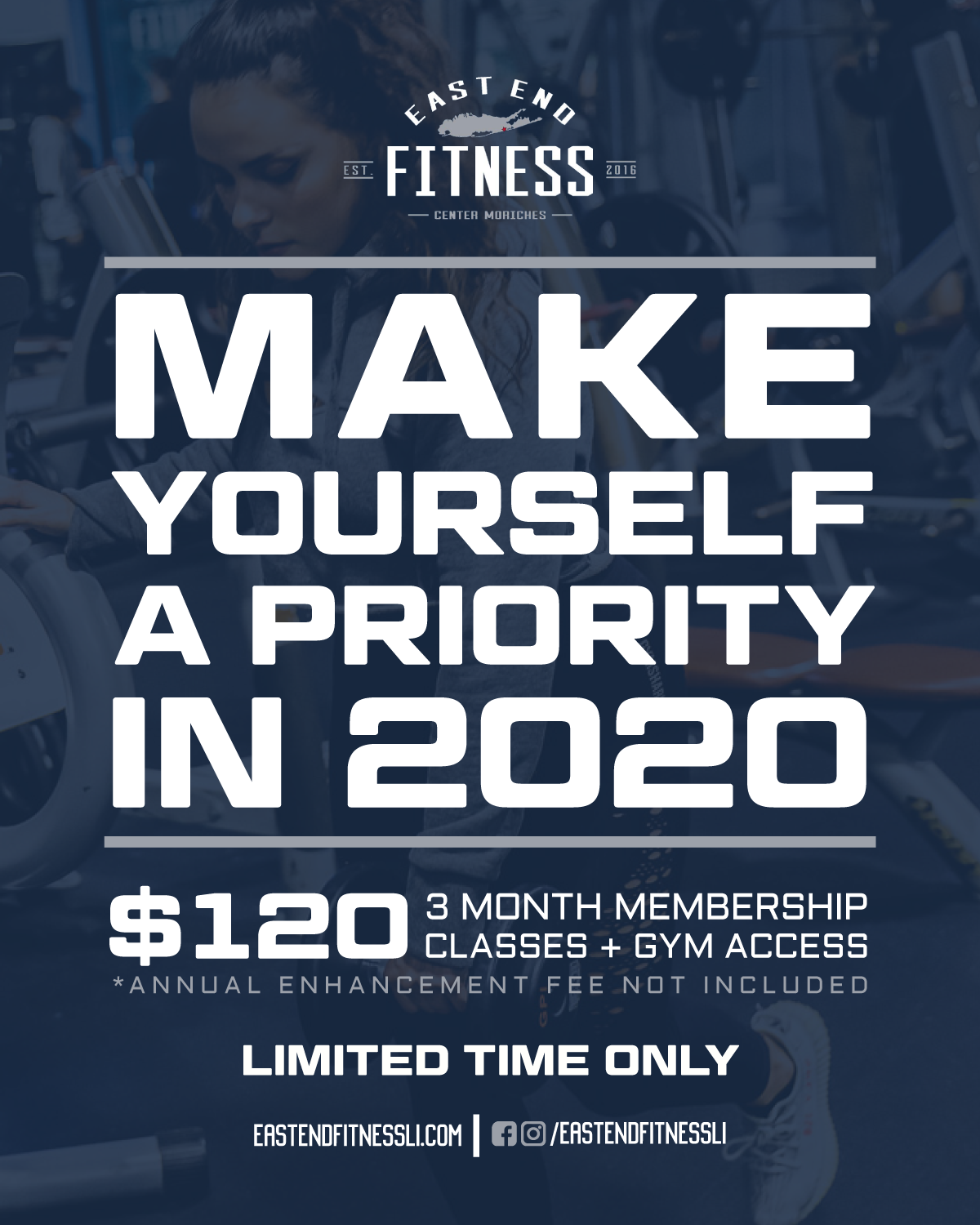 Flyer for Making yourself a priority in 2020, $120 for a 3 month membership classes and gym access, annual enhancement fee not included - limited time only.